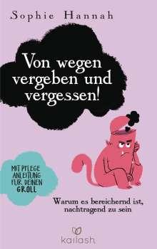 Sophie Hannah: Von wegen vergeben und vergessen!, Buch