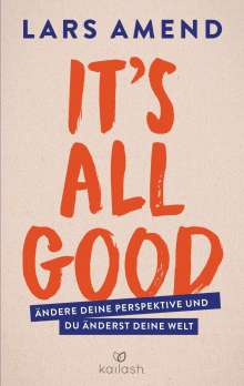 Lars Amend: It's All Good, Buch