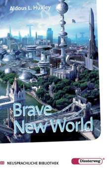 Aldous Huxley: Brave New World, Buch