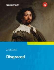 Ayad Akhtar: Disgraced, Buch