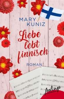 Mary Kuniz: Liebe lebt finnisch, Buch