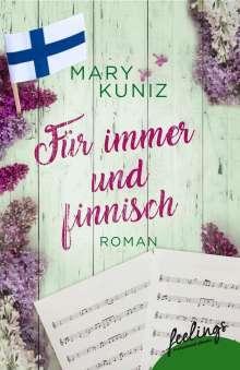 Mary Kuniz: Für immer und finnisch, Buch