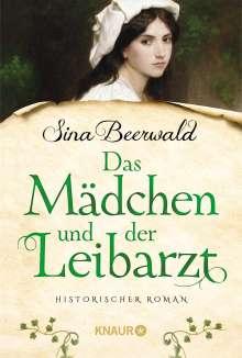 Sina Beerwald: Das Mädchen und der Leibarzt, Buch