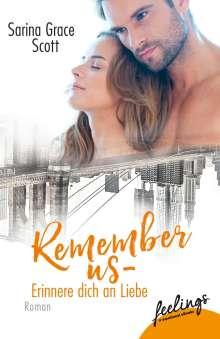 Sarina Grace Scott: Remember Us - Erinner' dich an Liebe, Buch