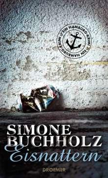 Simone Buchholz: Eisnattern, Buch