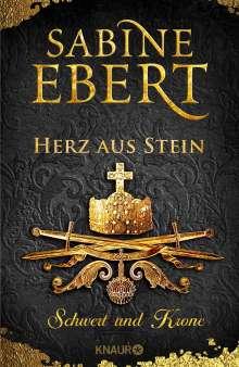Sabine Ebert: Schwert und Krone - Herz aus Stein, Buch