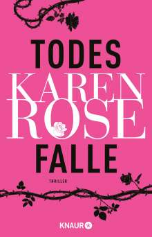 Karen Rose: Todesfalle, Buch