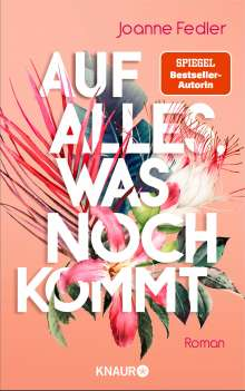 Joanne Fedler: Auf alles, was noch kommt, Buch