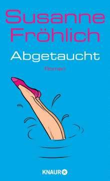 Susanne Fröhlich: Abgetaucht, Buch