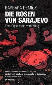Barbara Demick: Die Rosen von Sarajevo, Buch