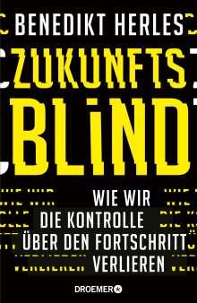 Benedikt Herles: Zukunftsblind, Buch