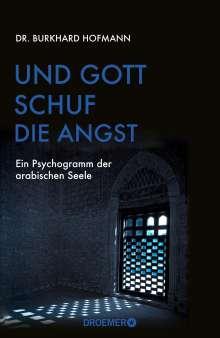 Burkhard Hofmann: Und Gott schuf die Angst, Buch
