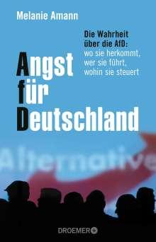 Melanie Amann: Angst für Deutschland, Buch