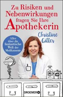Christine Gitter: Zu Risiken und Nebenwirkungen fragen Sie Ihre Apothekerin, Buch