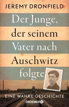 Jeremy Dronfield: Der Junge, der seinem Vater nach Auschwitz folgte, Buch