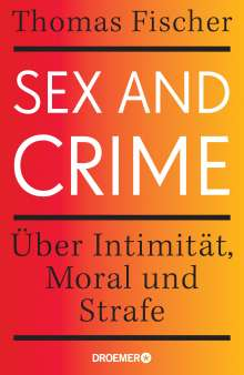 Thomas Fischer: Sex and Crime, Buch