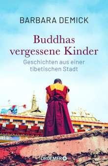 Barbara Demick: Buddhas vergessene Kinder, Buch