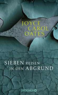 Joyce Carol Oates: Sieben Reisen in den Abgrund, Buch