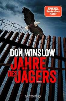 Don Winslow: Jahre des Jägers, Buch