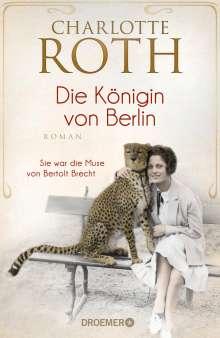 Charlotte Roth: Die Königin von Berlin, Buch