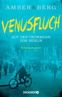 Liv Amber: Venusfluch. Auf den Trümmern von Berlin, Buch