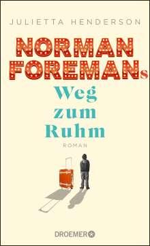Julietta Henderson: Norman Foremans Weg zum Ruhm, Buch