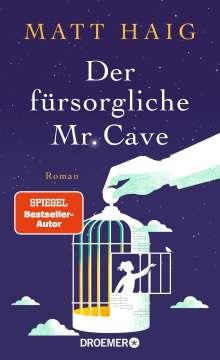 Matt Haig: Der fürsorgliche Mr Cave, Buch