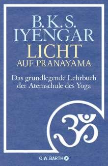 B. K. S. Iyengar: Licht auf Pranayama, Buch