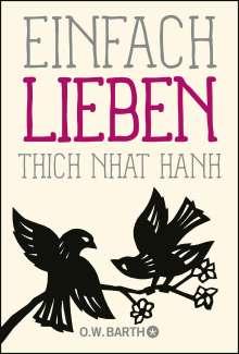 Thich Nhat Hanh: Einfach lieben, Buch
