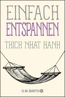 Thich Nhat Hanh: Einfach entspannen, Buch