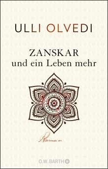 Ulli Olvedi: Zanskar und ein Leben mehr, Buch