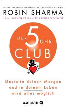Robin S. Sharma: Der 5-Uhr-Club, Buch