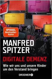 Manfred Spitzer: Digitale Demenz, Buch