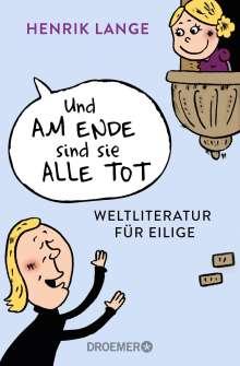 Henrik Lange: Und am Ende sind sie alle tot, Buch