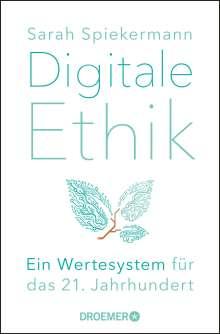 Sarah Spiekermann: Digitale Ethik, Buch
