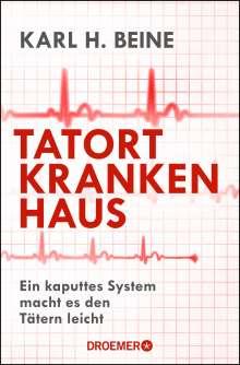 Karl H. Beine: Tatort Krankenhaus, Buch