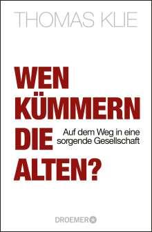 Thomas Klie: Wen kümmern die Alten?, Buch