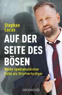 Stephan Lucas: Auf der Seite des Bösen, Buch