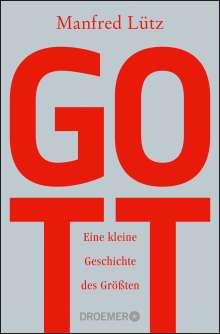 Manfred Lütz: Gott, Buch