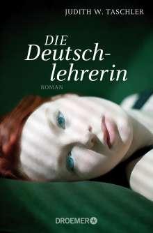 Judith W. Taschler: Die Deutschlehrerin, Buch