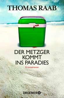 Thomas Raab: Der Metzger kommt ins Paradies, Buch