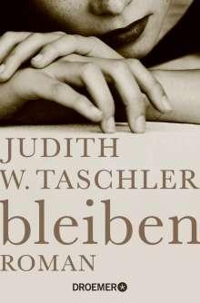 Judith W. Taschler: bleiben, Buch