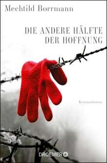 Mechtild Borrmann: Die andere Hälfte der Hoffnung, Buch