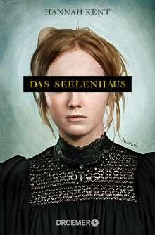 Hannah Kent: Das Seelenhaus, Buch