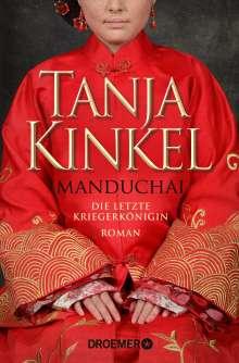 Tanja Kinkel: Manduchai - Die letzte Kriegerkönigin, Buch