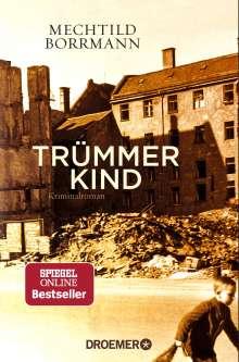 Mechtild Borrmann: Trümmerkind, Buch