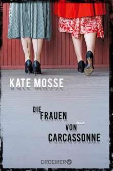 Kate Mosse: Die Frauen von Carcassonne, Buch