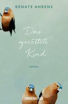Renate Ahrens: Das gerettete Kind, Buch