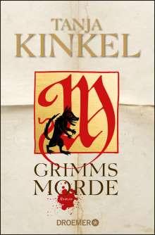 Tanja Kinkel: Grimms Morde, Buch