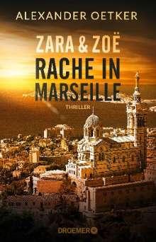 Alexander Oetker: Zara und Zoë - Rache in Marseille, Buch